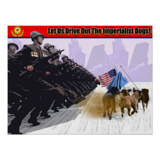 Let Us Drive Out The Imperialist Dogs! Poster
