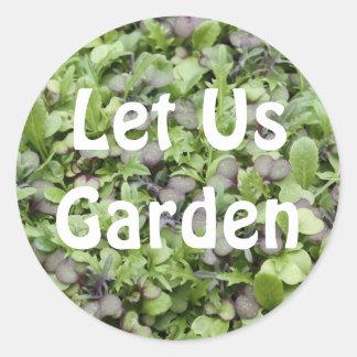 Let Us Garden Classic Round Sticker