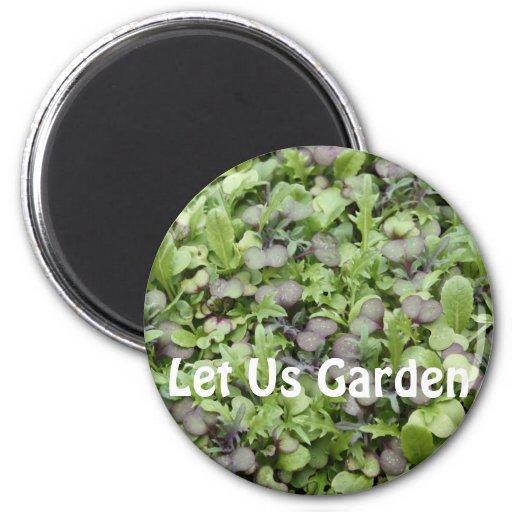 Let Us Garden Magnets