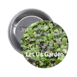 Let Us Garden Pinback Buttons