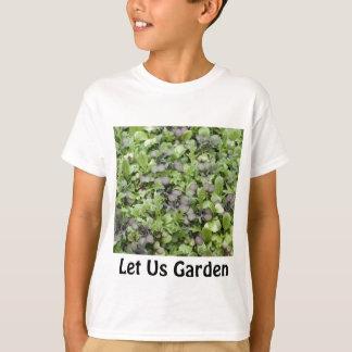 Let Us Garden T-Shirt