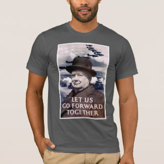 Let Us Go Forward Together T-Shirt