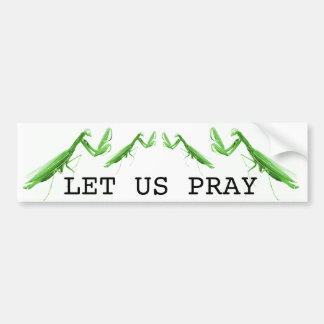 Let us Pray Praying Mantis Sticker