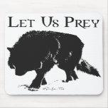 Let Us Prey Mouse Pad