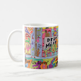 """""""Let Us Spray""""  Large picture edition #1 Classic White Coffee Mug"""