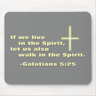 Let Us Walk in the Spirit Mouse Pad