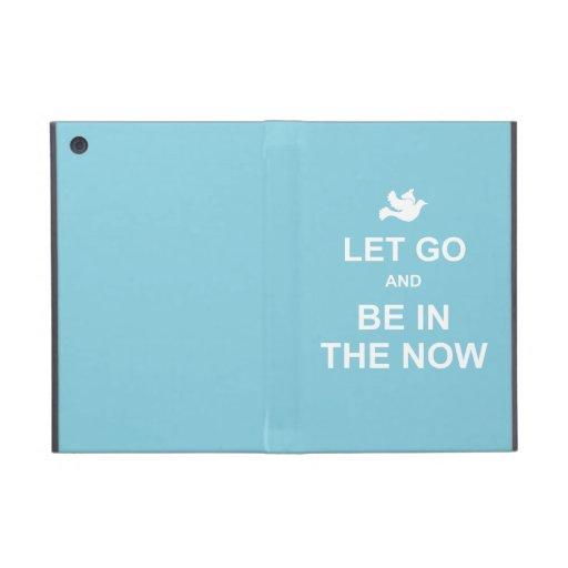 Let va y sea en el now - cita espiritual - azul iPad mini cobertura