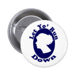 Let Your Bun Down Buttons