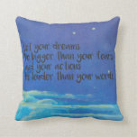 Let Your Dreams Be Bigger Than Your Fears Throw Pillow at Zazzle