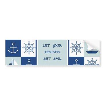 Beach Themed Let Your Dreams Set Sail Bumper Sticker