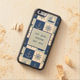 Let Your Dreams Set Sail Carved Maple iPhone 6 Bumper Case