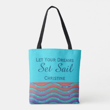 Beach Themed Let Your Dreams Set Sail - Personalized TOTE