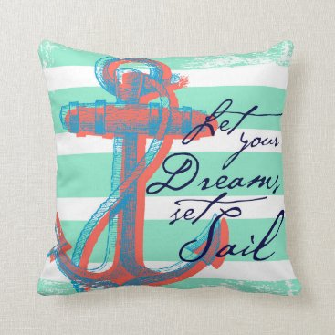 Beach Themed Let Your Dreams Set Sail Throw Pillow