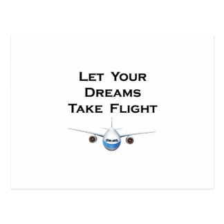 Let Your Dreams Take Flight Pilot Airplanes Gift Postcard