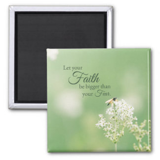 """Let your Faith…"" Christian Quote Floral Flower Magnet"