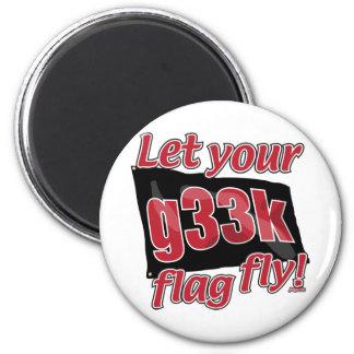 Let your g33k flag fly! fridge magnet
