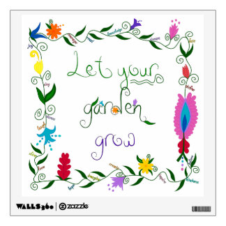 Let Your Garden Grow Colored Wall Sticker