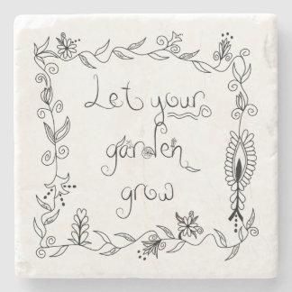Let Your Garden Grow Stone Coaster