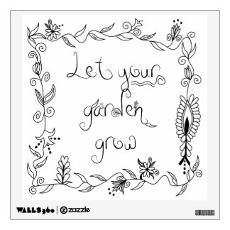 Let Your Garden Grow Wall Sticker