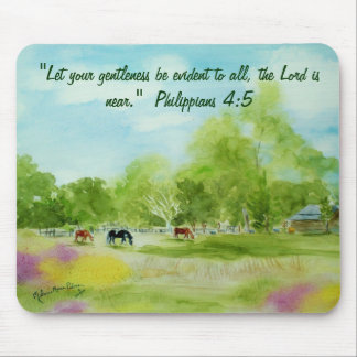"""""""Let your gentleness be evident to al... Mousepads"""