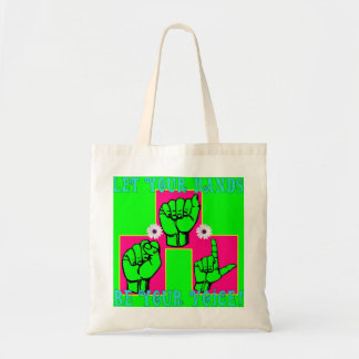 Let Your Hands Be Your Voice (1) Tote Bag
