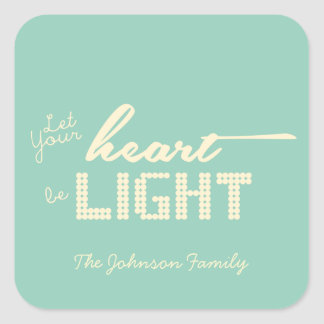 Let your heart be light - green and cream square sticker