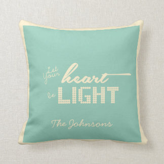 Let your heart be light - green and cream throw pillow