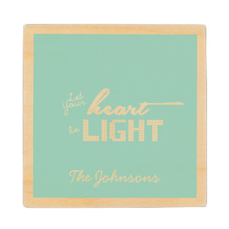 Let your heart be light - green and cream wood coaster