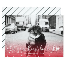 Let Your Heart Be Light Red Holiday Photo Card