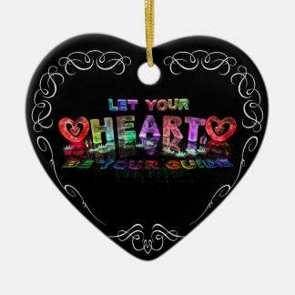 Let Your Heart be Your Guide Double-Sided Heart Ceramic Christmas Ornament