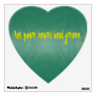 Let your heart beat green. wall sticker