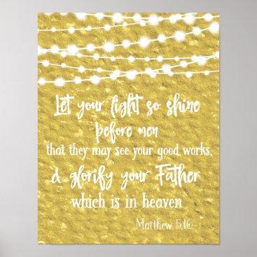 Art Themed Let Your Light Shine Before Men Bible Verse Poster