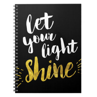 Let Your Light Shine, Black and Gold Notebook