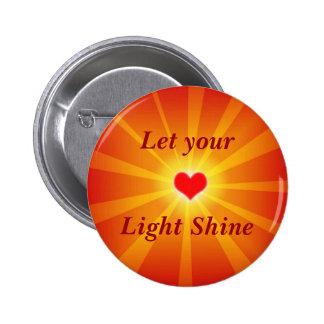 """'Let Your Light Shine' Button"" Pinback Button"