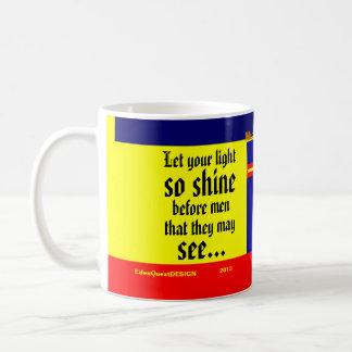 """""""Let Your Light Shine"""" Coffee Mug"""