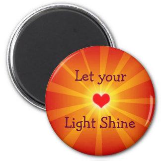 """""""Let Your Light Shine"""" Magnet"""