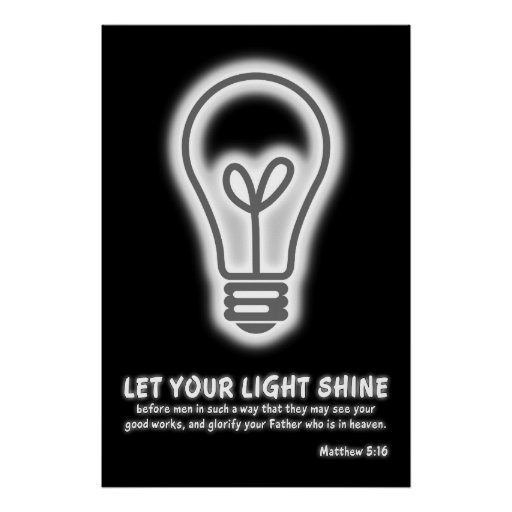 Let Your Light Shine Matthew 5:16 Bible Verse Posters
