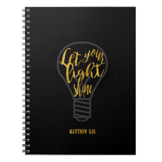 Let Your Light Shine, Matthew 5:16 Black and Gold Notebook