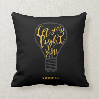 Let Your Light Shine, Matthew 5:16 Black and Gold Throw Pillow