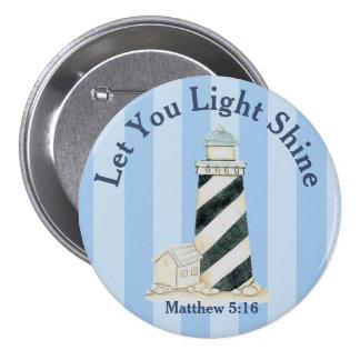 Let Your Light Shine Matthew 5:16 Pinback Button
