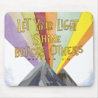Let Your Light Shine Mouse Pad