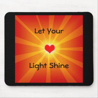 """""""Let Your Light Shine"""" Mousepad"""