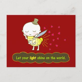Let your light shine on the world Postcard postcard