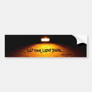 LET YOUR LIGHT SHINE... RELIGIOUS BUMPER STICKER CAR BUMPER STICKER