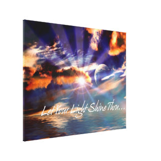 Let Your Light Shine Thru Art  Wrapped Canvas