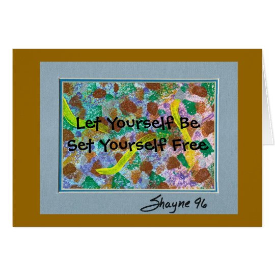 Let Yourself Be Card