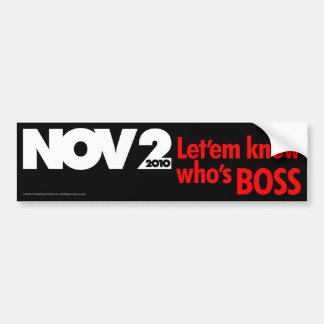 Let'em know who's Boss Bumper Sticker