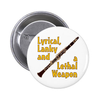 Lethal Clarinet Pinback Button
