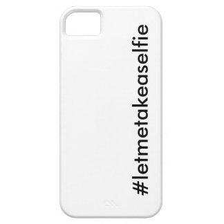 #letmetakeaselfie iPhone SE/5/5s case