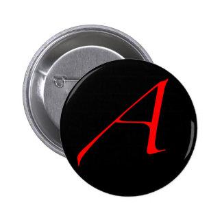 Letra escarlata A (para el ateo) Pin Redondo De 2 Pulgadas